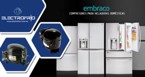 Electrofrío - Compresores EMBRACO para Heladeras 2