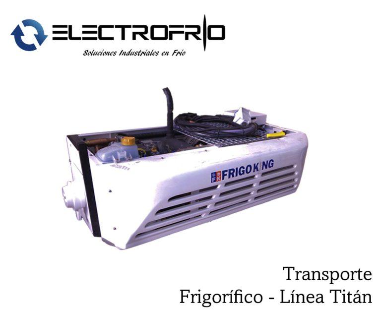 Electrofrío - Transporte frigorífico Línea Titán 2